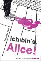 Penelope Bush: Ich bin's, Alice! ★★★★★