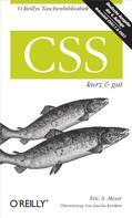 Eric A. Meyer: CSS kurz & gut