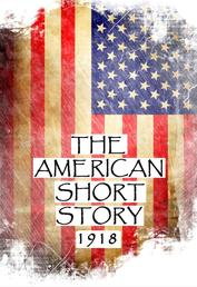 The American Short Story, 1918