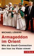Michael Lüders: Armageddon im Orient