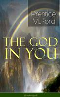 Prentice Mulford: The God in You (Unabridged)