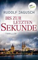 Rudolf Jagusch: Bis zur letzten Sekunde ★★★★