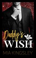 Mia Kingsley: Daddy's Wish ★★★★