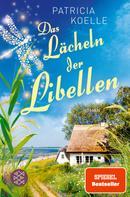Patricia Koelle: Das Lächeln der Libellen ★★★★★