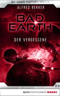 Alfred Bekker: Bad Earth 33 - Science-Fiction-Serie ★★★★