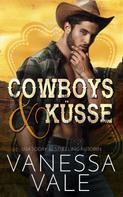 Vanessa Vale: Cowboys & Küsse