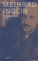 Meinrad Inglin: Schweizerspiegel