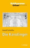 Rudolf Schieffer: Die Karolinger ★★★