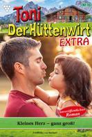Friederike von Buchner: Toni der Hüttenwirt Extra 16 – Heimatroman