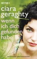 Ciara Geraghty: Wenn ich dich gefunden habe ★★★★