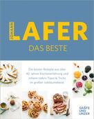 Johann Lafer: Johann Lafer - Das Beste: Meine 30 Lieblingsrezepte ★★★