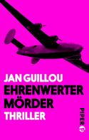 Jan Guillou: Ehrenwerter Mörder ★★★