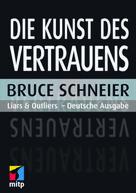 Bruce Schneier: Die Kunst des Vertrauens