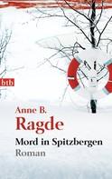 Anne B. Ragde: Mord in Spitzbergen ★★★★