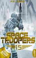 P. E. Jones: Space Troopers - Folge 15 ★★★★