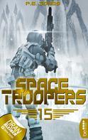 P. E. Jones: Space Troopers - Folge 15 ★★★★