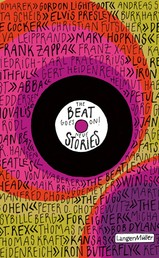 The Beat goes on! - Neue Stories