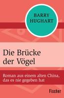 Barry Hughart: Die Brücke der Vögel ★★★★