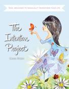 Carol Streit: The Intention Project