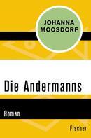 Johanna Moosdorf: Die Andermanns