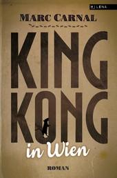 King Kong in Wien - Roman