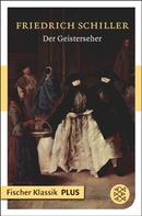 Friedrich Schiller: Der Geisterseher