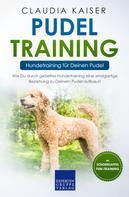 Claudia Kaiser: Pudel Training – Hundetraining für Deinen Pudel