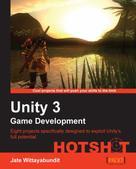 Jate Wittayabundit: Unity 3 Game Development HOTSHOT