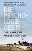 Jan Ilhan Kizilhan: Die Psychologie des IS