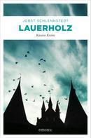 Jobst Schlennstedt: Lauerholz ★★★★