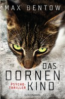 Max Bentow: Das Dornenkind ★★★★