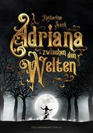 Katharina Seck: Adriana zwischen den Welten ★★★★
