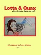 Mara Mittendorf: Lotta und Quax