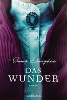 Emma Donoghue: Das Wunder ★★★★