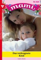 Isabell Rhode: Mami 1820 – Familienroman