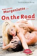 Tom Leon: Katja und die Morgenlatte - On the Road ★★★