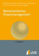 Wilhelm Schmeisser: Wertorientiertes Finanzmanagement
