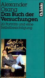 Das Buch der Versuchungen - 20 Porträts und eine Selbstbezichtigung