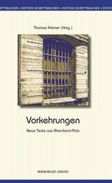 Vorkehrungen - Neue Texte aus Rheinland-Pfalz