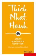 Thich Nhat Hanh: Jeden Augenblick genießen ★★★★★