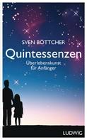 Sven Böttcher: Quintessenzen ★★★★