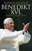 Andreas Englisch: Benedikt XVI. ★★