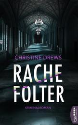 Rachefolter - Kriminalroman