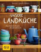 Tanja Dusy: Unsere Landküche ★★★★