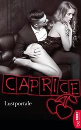 Lustportale - Caprice - Erotikserie