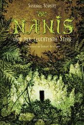 Die Nanis und der leuchtende Stein