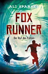 Fox Runner – Der Ruf des Falken