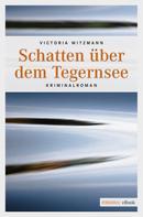 Victoria Witzmann: Schatten über dem Tegernsee ★★★