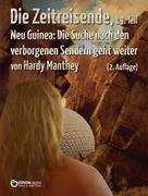 Hardy Manthey: Die Zeitreisende, 13. Teil ★★★★