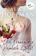 Alice Hoffman: Die Frauen der Hemlock Street ★★